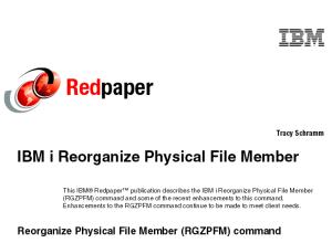 RedPaper: Reorganize Physical File Member